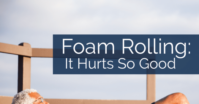 Foam Rolling the Right Way! image